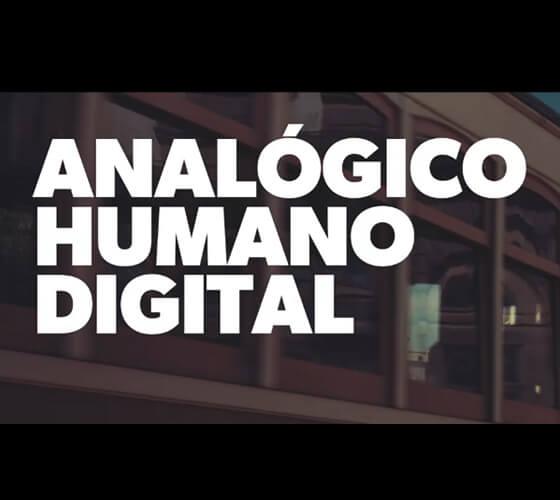 Websérie: Analógico Humano Digital