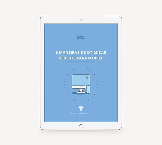 E-Book - 8 Maneiras de otimizar seu site para mobile