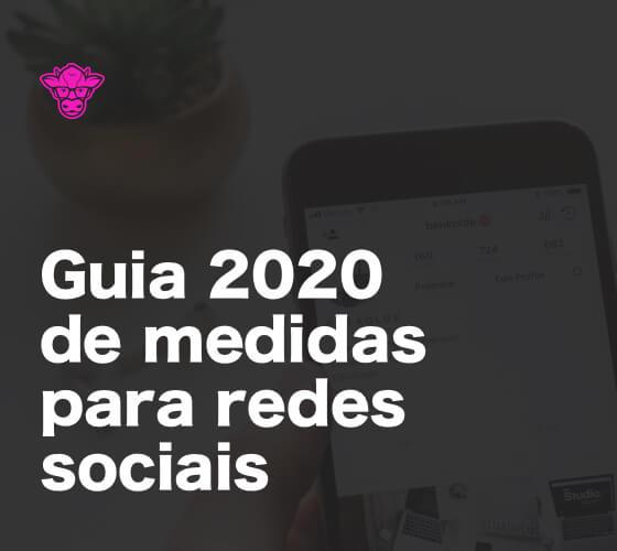 Guia 2020 de medidas para redes sociais
